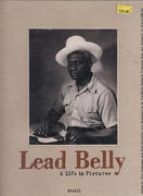 Lead Belly: A Life In Pictures Book