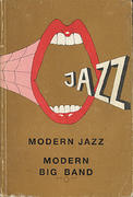 Modern Jazz: Modern Big Band (Vol. 1 A - K) Book