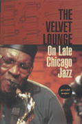 The Velvet Lounge On Late Chicago Jazz Book