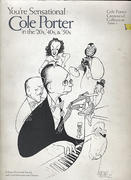 You're Sensational: Cole Porter in the '20s, '40s, & '50s Book