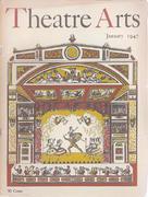 Theatre Arts Magazine January 1947 Magazine