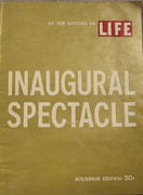 LIFE Magazine Winter 1961 - Inaugural Spectacle Magazine