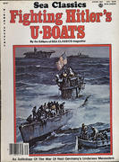 Sea Classics - Fighting Hitler's U-Boats Magazine
