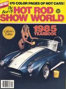 Hot Rod Show World 1985 Yearbook Magazine