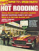 Popular Hot Rodding Magazine February 1973 Magazine