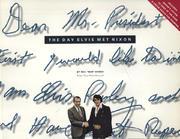 The Day Elvis Met Nixon Book