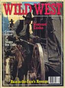 Wild West Magazine April 1990 Magazine