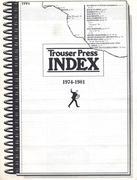 Trouser Press Magazine Index: 1974-1981 Magazine