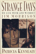 Strange Days: My Life with and Without Jim Morrison Book