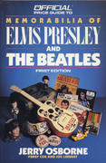 The Official Price Guide To Memorabilia Of Elvis Presley And The Beatles First Edition Book
