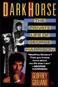 Dark Horse: The Private Life of George Harrison Book