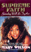 Supreme Faith: Someday We'll Be Together Book
