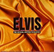 Elvis The Official Auction Catalogue Book