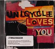 Unicycle Loves You CD