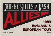 Crosby, Stills & Nash Backstage Pass