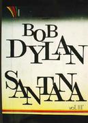 Bob Dylan & Santana Vol. 3 Book