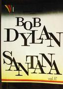 Bob Dylan & Santana Vol. 2 Book