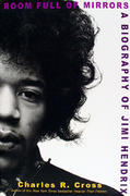 Room Full of Mirrors: A Biography of Jimi Hendrix Book