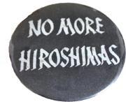 No More Hiroshimas Pin