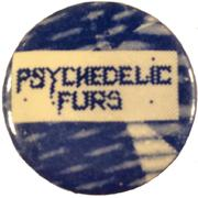 Psychedelic Furs Pin
