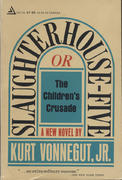 Slaughterhouse-Five or The Children's Crusade Book