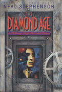 The Diamond Age Or A Lady's Illustrated Primer Book