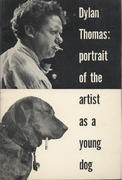 Dylan Thomas: Portrait Of The Artist As A Young Dog Book