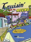 Cruisin' With The Hound: The Life And Times Of Fred Toote Book