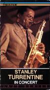 Stanley Turrentine In Concert VHS