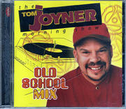 The Tom Joyner Morning Show Old School Mix CD