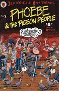 Phoebe & The Pigeon People #2 Comic Book