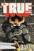 The True North Comic Book
