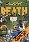 Slow Death #10 Comic Book