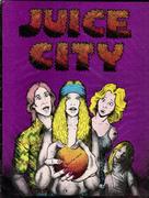 Juice City Comic Book