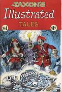 Jaxon's Illustrated Tales #1 Comic Book