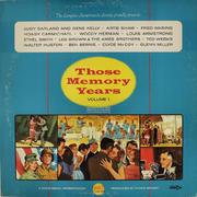 "Those Memory Years - Volume 1 Vinyl 12"""