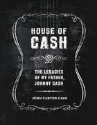 House of Cash - The Legacies of my Father, Johnny Cash Book