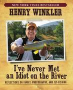I've Never Met an Idiot on the River Book