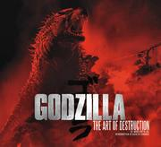 Godzilla - The Art of Destruction Book