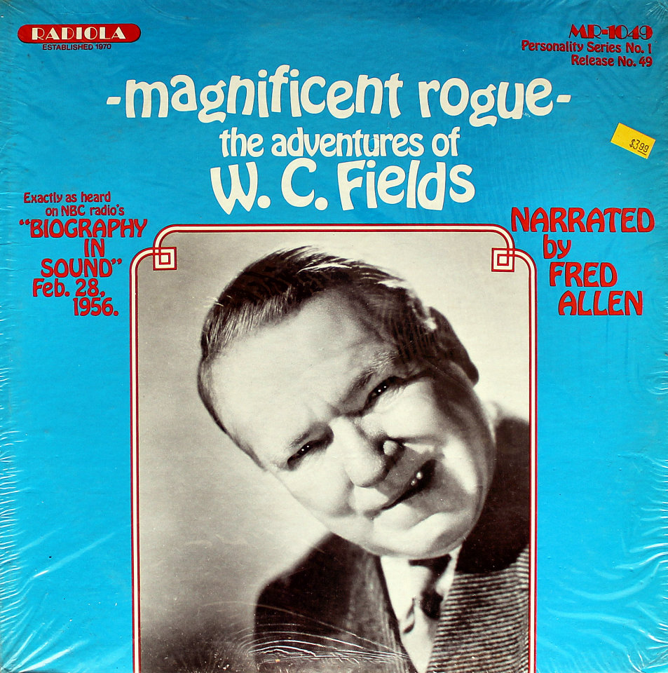 """Magnificent Rogue - The Adventures Of W.C. Fields Vinyl 12"""" (Used)"""