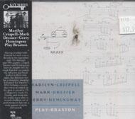 Marilyn Crispell / Mark Dresser / Gerry Hemingway CD