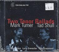 Mark Turner / Tad Shull CD