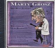 Marty Grosz & His Hot Puppies CD