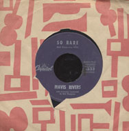 "Mavis Rivers Vinyl 7"" (Used)"