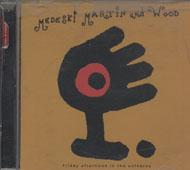 Medeski Martin & Wood CD