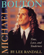 Michael Bolton: Time, Love, And Tenderness Book