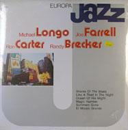 "Michael Longo / Joe Farrell / Ron Carter / Randy Brecker Vinyl 12"" (New)"