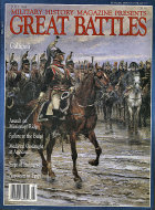 Military History Magazine Presents Great Battles Vol.1 No. 5 Magazine