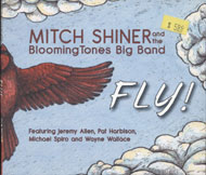 Mitch Shiner and the Blooming Tones Big Band CD