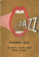 Modern Jazz: Be - Bop / Hard Bop West Coast (Vol. 1 A - D) Book